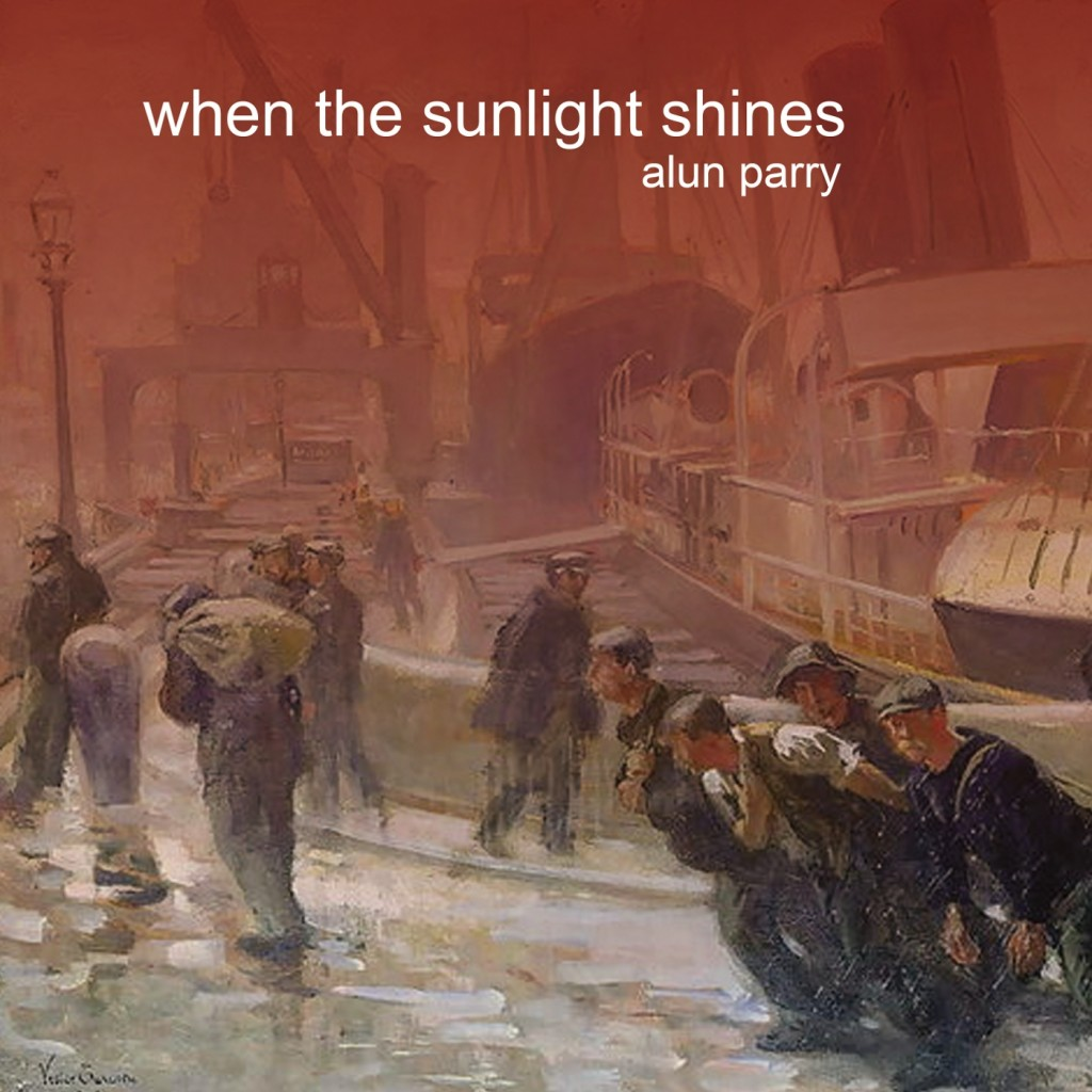 When The Sunlight Shines